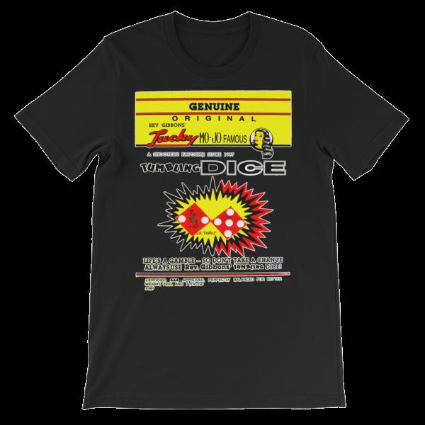 Rev Gibbons Lucky Mo-Jo Dice Unisex short sleeve t-shirt